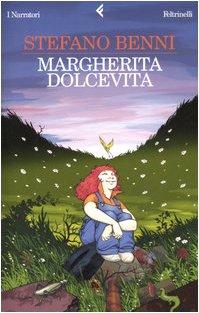 Margherita Dolcevita (Italian Edition): Stefano Benni