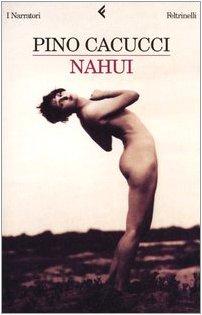 9788807016868: Nahui (Italian Edition)