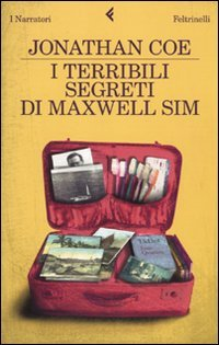 I Terribili Segreti DI Maxwell Sim (Italian Edition) (9788807018107) by Jonathan Coe