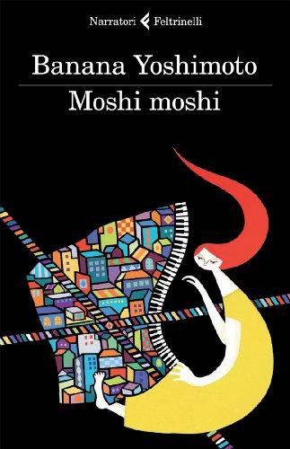 9788807019029: Moshi moshi (I narratori)