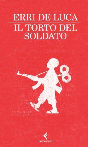 9788807019036: Il torto del soldato (I narratori)