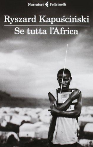 Se tutta l'Africa (8807019175) by Ryszard Kapuscinski