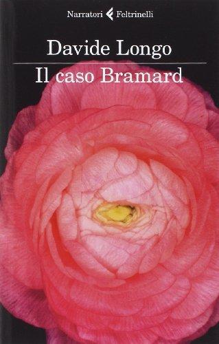 9788807030949: Il caso Bramard (I narratori)