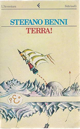 9788807040030: Terra!: Romanzo (L'Avventura) (Italian Edition)