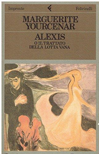 Alexis o il trattato della lotta vana: n/a