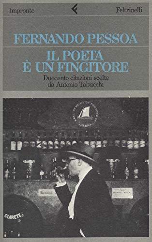 Il poeta è un fingitore (Impronte)