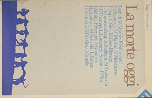 9788807080296: La Morte oggi (Saggi/Feltrinelli) (Italian Edition)