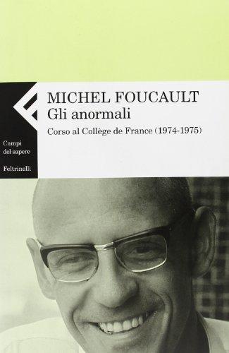 9788807102943: Gli anormali. Corso al Collège de France (1974-1975)