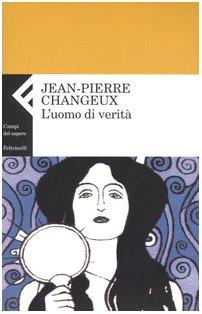 L'uomo di verità (8807103583) by Jean-Pierre Changeux