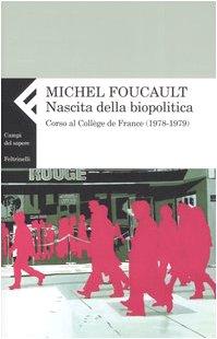 9788807103896: Nascita della biopolitica. Corso al Collège de France (1978-1979)