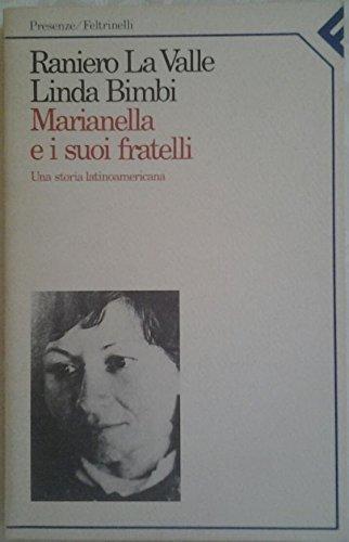 9788807110016: Marianella e i suoi fratelli: Una storia latinoamericana (Presenze/Feltrinelli) (Italian Edition)
