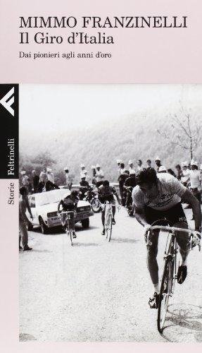 9788807111266: Il giro d'Italia. Dai pionieri agli anni d'oro