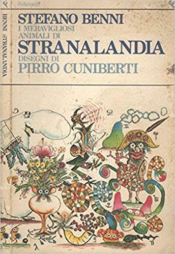 9788807140839: I meravigliosi animali di Stranalandia (Italian Edition)
