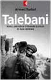 9788807170638: Talebani. Islam, il petrolio e il Grande scontro in Asia centrale