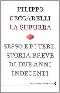 9788807171956: La Suburra (Italian Edition)