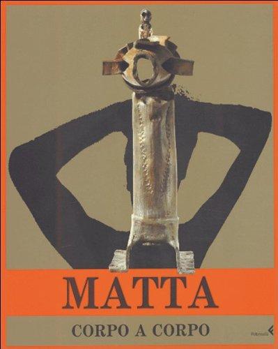 9788807420689: Matta. Corpo a corpo
