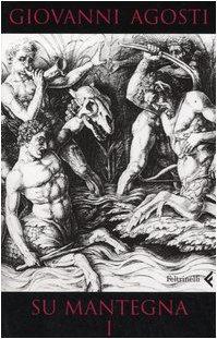 Su Mantegna: Giovanni Agosti