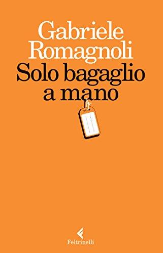 9788807491887: GABRIELE ROMAGNOLI - SOLO BAGA