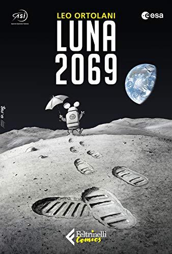 9788807550287: Luna 2069
