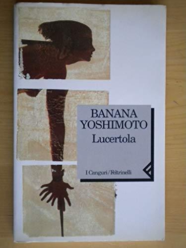 Lucertola.: Yoshimoto,Banana.