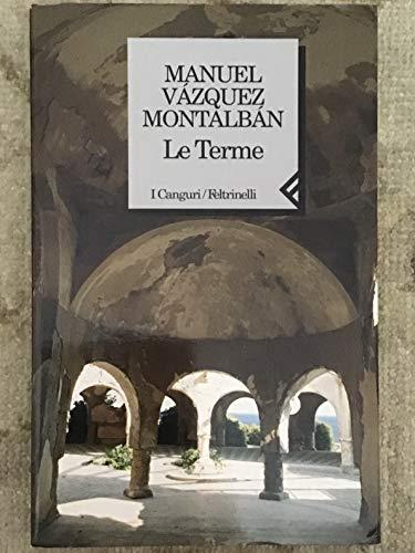 Le terme.: Montalban,Manuel Vazquez.