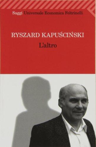 L'altro - Ryszard Kapuscinski