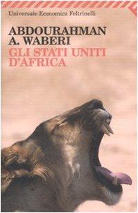 9788807721175: Gli Stati Uniti d'Africa