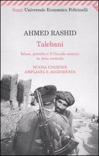 9788807722165: Talebani. Islam, petrolio e il grande scontro in Asia centrale