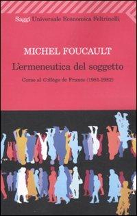 9788807722561: L'ermeneutica del soggetto. Corso al Collège de France (1981-1982)