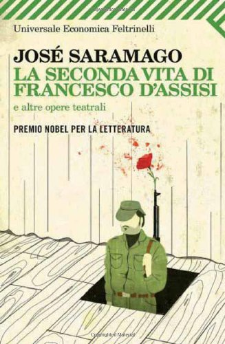 La seconda vita di Francesco d'Assisi: Saramago