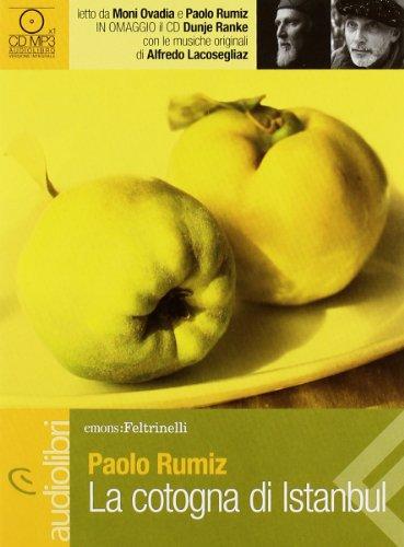 9788807735141: La cotogna di Istanbul letto da Moni Ovadia e Paolo Rumiz. Audiolibro. CD Audio formato MP3
