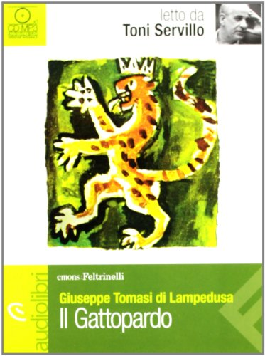 9788807735271: Il Gattopardo letto da Toni Servillo. Audiolibro. CD Audio Formato MP3