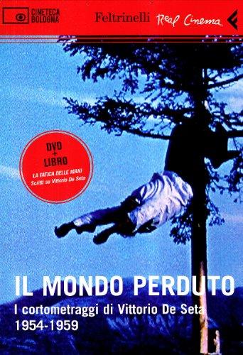 9788807740343: Il Mondo Perduto - I Cortometraggi DI Vittorio De Seta - Libro + DVD (Italian Edition)