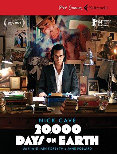 Nick Cave. 20.000 days on earth. DVD.: Iain Forsyth; Jane