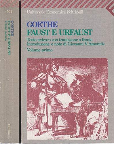 9788807805011: Faust-Urfaust. (Testo Tedesco Con Traduzione a fronte) Volume Secondo
