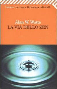 9788807806322: La via dello zen