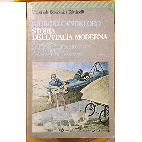 9788807808036: Storia Dell'Italia Moderna: Volume 8. Prima Guerra Mondiale,Dopoguerra,Avvento Del Fascismo(1914-22)