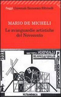 9788807810299: Le avanguardie artistiche del Novecento