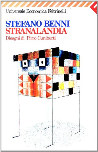 I meravigliosi animali di Stranalandia (Universale economica) (Italian Edition): Benni, Stefano
