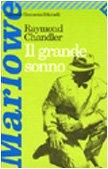 Il Grande Sonno: Il Grande Sonno (Universale: Chandler, Raymond
