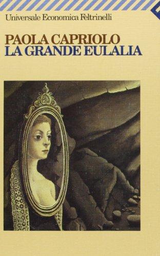 LA GRANDE EULALIA: CAPRIOLO, PAOLA