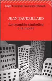 Lo scambio simbolico e la morte (8807811278) by Jean Baudrillard
