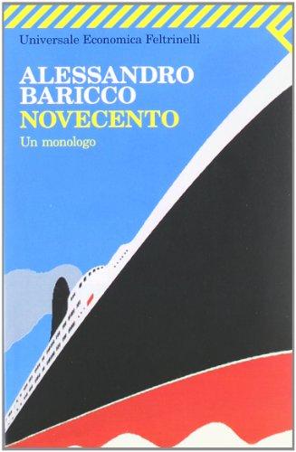 9788807813023: Novecento: Un Monologo (Universale Economica Feltrinelli) (Italian Edition)