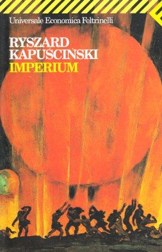 Imperium (Italian Edition) (8807813262) by Kapuscinski, Ryszard