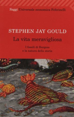 La vita meravigliosa. I fossili di Burgess e la natura della storia (8807813505) by Stephen J. Gould