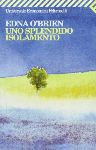 Uno splendido isolamento (9788807815522) by O'BRIEN Edna -
