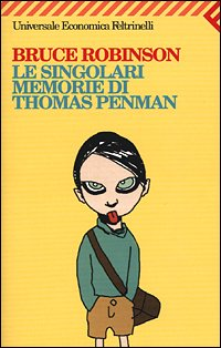 Le singolari memorie di Thomas Penman (8807816679) by Bruce Robinson