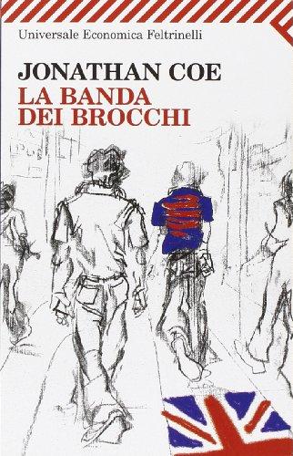 La Banda Dei Brocchi (Italian Edition) (8807817748) by Jonathan Coe