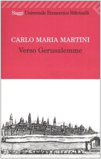 Verso Gerusalemme (9788807817854) by Martini, Carlo Maria