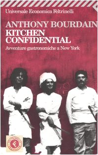 Kitchen Confidential (Italian Edition): Bourdain, Anthony